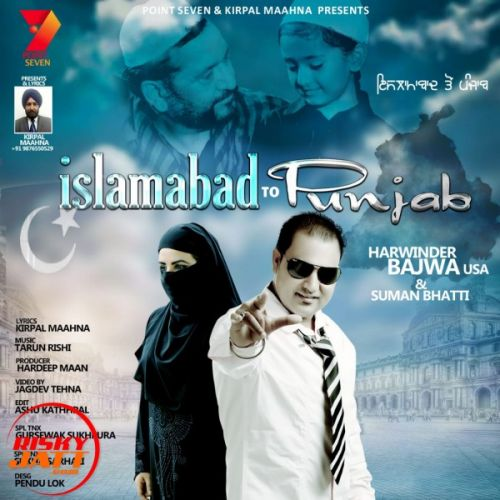 Download Islamabad To Punjab Harwinder Bajwa USA, Suman Bhatti mp3 song, Islamabad To Punjab Harwinder Bajwa USA, Suman Bhatti full album download