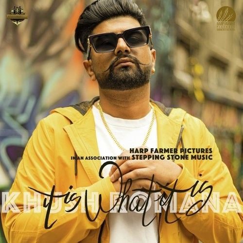 Download It Is What It Is Khush Romana mp3 song, It Is What It Khush Romana full album download