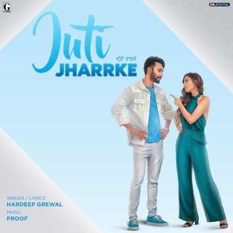 download Juti Jharrke Hardeep Grewal, Afsana Khan mp3 song ringtone, Juti Jharrke Hardeep Grewal, Afsana Khan full album download