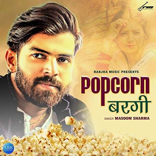 Download Popcorn Bargi Masoom Sharma mp3 song, Popcorn Bargi Masoom Sharma full album download