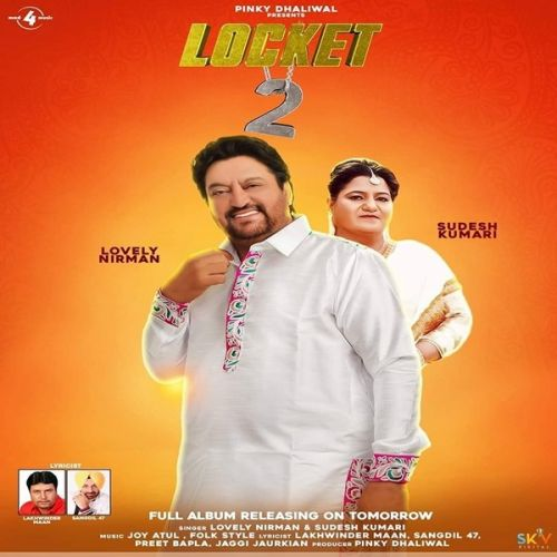 download Kaniyan Lovely Nirman, Sudesh Kumari mp3 song ringtone, Locket 2 Lovely Nirman, Sudesh Kumari full album download