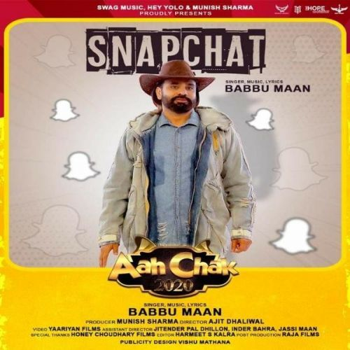 download Snapchat (Aah Chak 2020) Babbu Maan mp3 song ringtone, Snapchat (Aah Chak 2020) Babbu Maan full album download