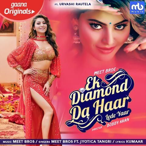 download Ek Diamond Da Haar Lede Yaar Jyotica Tangri,  Meet Bros mp3 song ringtone, Ek Diamond Da Haar Lede Yaar Jyotica Tangri,  Meet Bros full album download