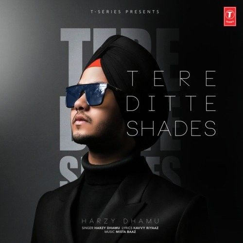 Download Tere Ditte Shades Harzy Dhamu mp3 song, Tere Ditte Shades Harzy Dhamu full album download