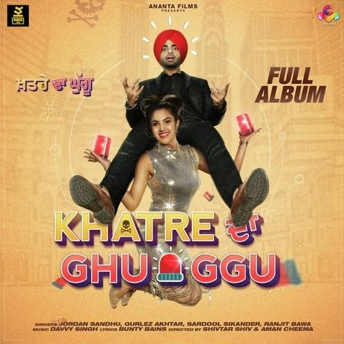 Download Aah Munde Jordan Sandhu mp3 song, Khatre Da Ghuggu Jordan Sandhu full album download