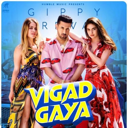 Download Vigad Gaya Gippy Grewal mp3 song, Vigad Gaya Gippy Grewal full album download