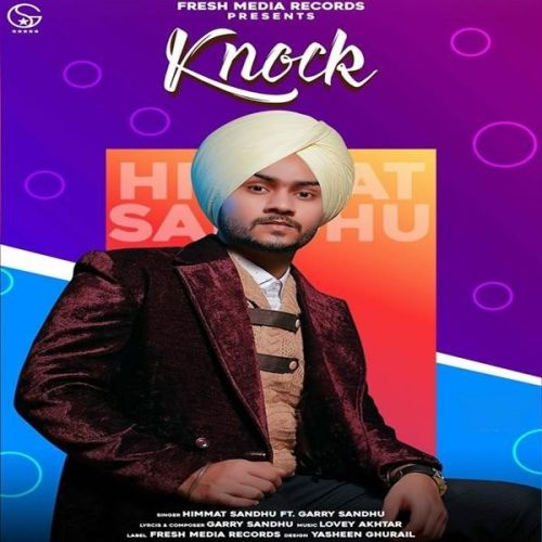 download Knock Himmat Sandhu, Garry Sandhu mp3 song ringtone, Knock Himmat Sandhu, Garry Sandhu full album download