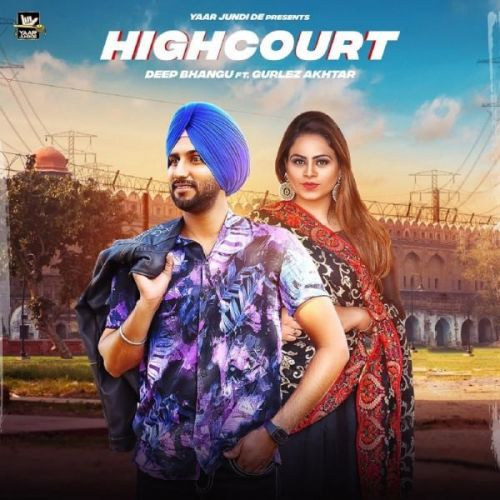 Download High Court Deep Bhangu, Gurlej Akhtar mp3 song, High Court Deep Bhangu, Gurlej Akhtar full album download