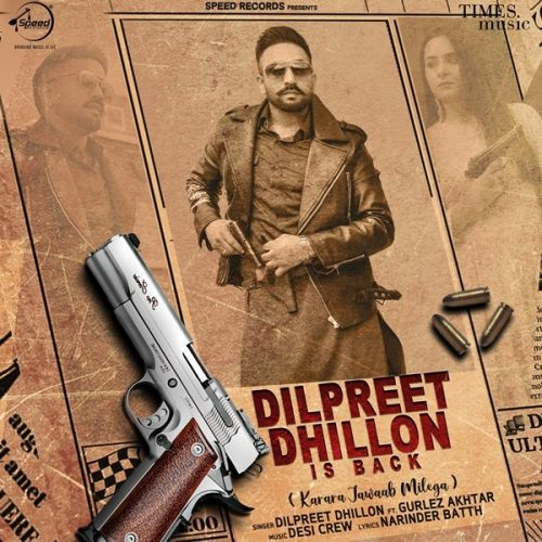 download Dilpreet Dhillon Is Back Dilpreet Dhillon, Gurlez Akhtar mp3 song ringtone, Dilpreet Dhillon Is Back Dilpreet Dhillon, Gurlez Akhtar full album download