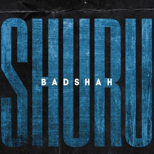 download Shuru (The Power Of Dreams Of A Kid) Badshah mp3 song ringtone, Shuru (The Power Of Dreams Of A Kid) Badshah full album download