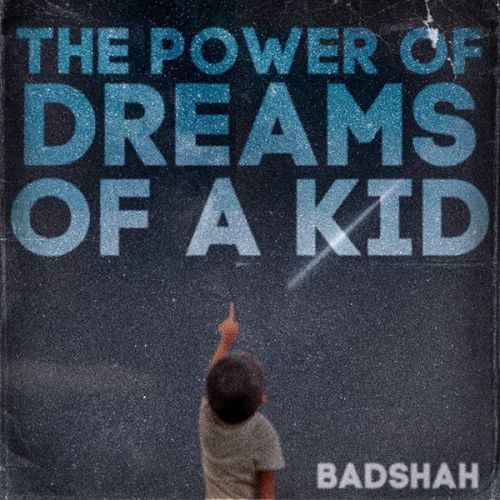 download Hot Launde Badshah, Bali, Fotty Seven mp3 song ringtone, The Power Of Dreams Of A Kid Badshah, Bali, Fotty Seven full album download