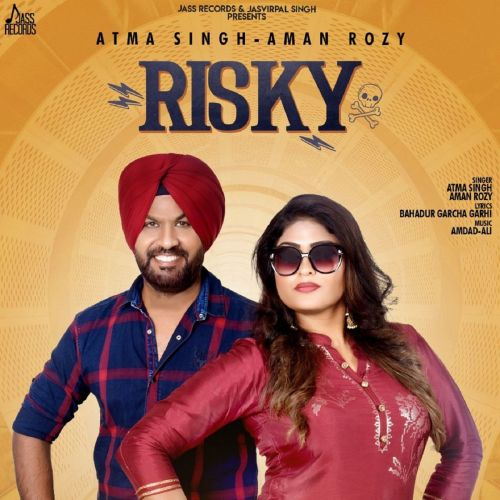download Risky Atma Singh, Aman Rozy mp3 song ringtone, Risky Atma Singh, Aman Rozy full album download