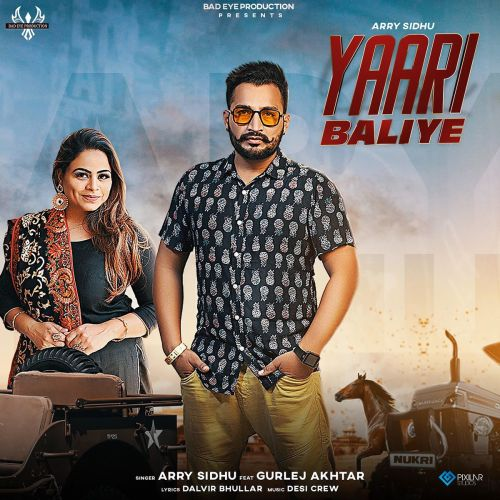 download Yaari Baliye Arry Sidhu, Gurlez Akhtar mp3 song ringtone, Yaari Baliye Arry Sidhu, Gurlez Akhtar full album download