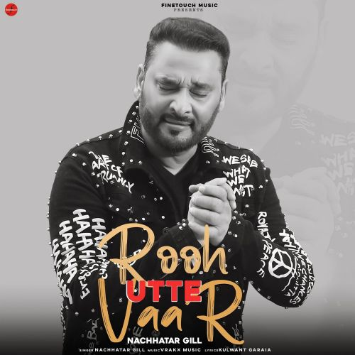download Rooh Utte Vaar Nachhatar Gill mp3 song ringtone, Rooh Utte Vaar Nachhatar Gill full album download