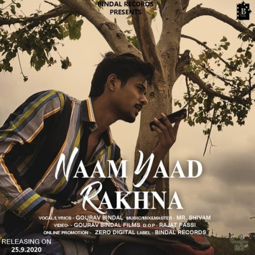 download Naam Yaad Rakhna Gourav Bindal mp3 song ringtone, Naam Yaad Rakhna Gourav Bindal full album download