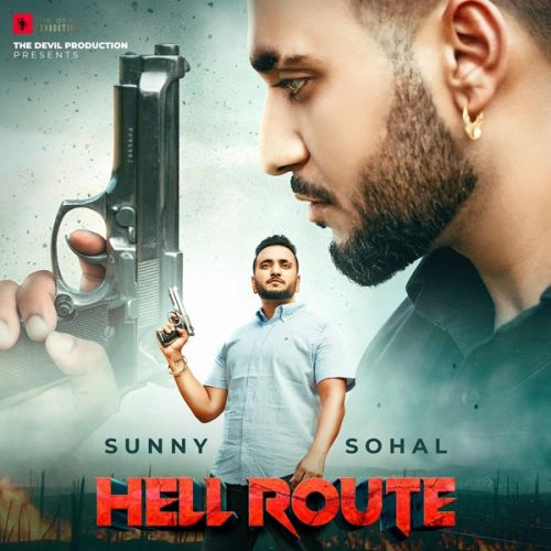 download Hell Route Sunny Sohal mp3 song ringtone, Hell Route Sunny Sohal full album download