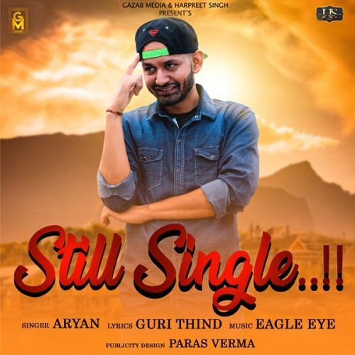 download Still Single Aryan mp3 song ringtone, Still Single Aryan full album download
