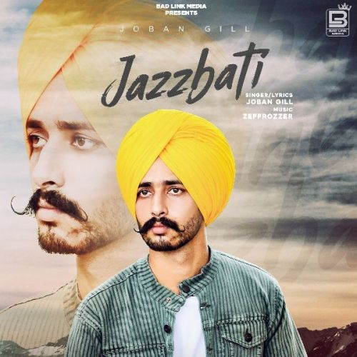download Jaazbati Joban Gill mp3 song ringtone, Jaazbati Joban Gill full album download