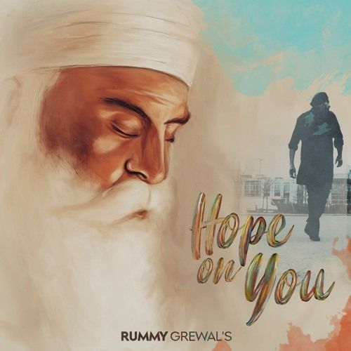 download Hope On You Rummy Grewal mp3 song ringtone, Hope On You Rummy Grewal full album download