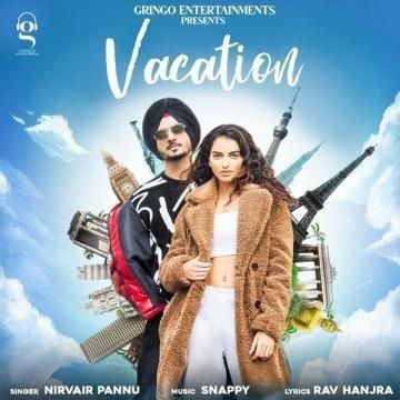download Vacation Song Nirvair Pannu mp3 song ringtone, Vacation Song Nirvair Pannu full album download