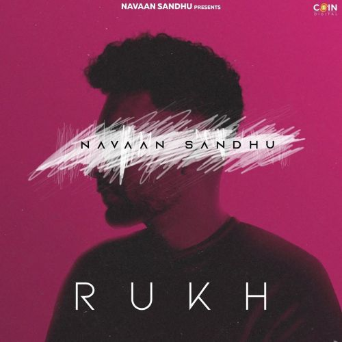 download Rukh Navaan Sandhu mp3 song ringtone, Rukh Navaan Sandhu full album download