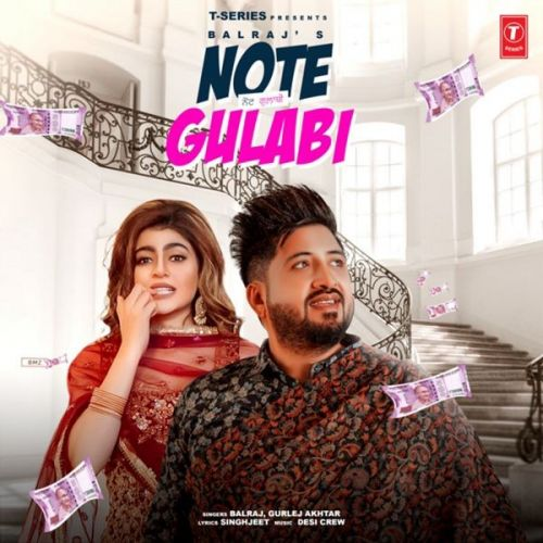 download Note Gulabi Balraj, Gurlez Akhtar mp3 song ringtone, Note Gulabi Balraj, Gurlez Akhtar full album download