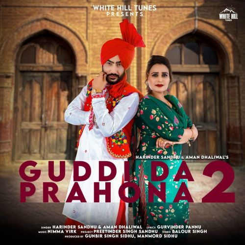 download Guddi Da Prahona 2 Harinder Sandhu, Aman Dhaliwal mp3 song ringtone, Guddi Da Prahona 2 Harinder Sandhu, Aman Dhaliwal full album download
