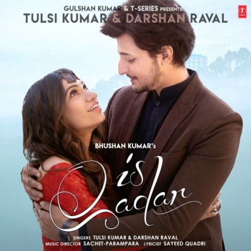 download Is Qadar Tulsi Kumar, Darshan Raval mp3 song ringtone, Is Qadar Tulsi Kumar, Darshan Raval full album download